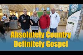 Absolutely Country, Definitely Gospel Video