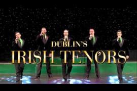 Dublin's Irish Tenors & The Celtic Ladies Video
