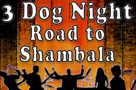 3 Dog Night Road to Shambala, Branson MO Shows (0)