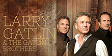 Larry Gatlin & the Gatlin Brothers