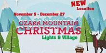 Ozark Mountain Christmas Lights & Village