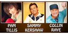 Roots and Boots Tour starring Pam Tillis, Sammy Kershaw and Collin Raye
