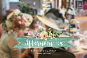 Afternoon Tea at the Keeter Center